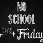 Friday, March 10th is an In Service Day. NO SCHOOL!